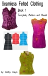 Seamless Felted Clothing-Book 1 PATTERN MAKING - PDF DOWNLOAD