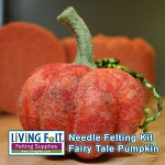 Needle Felting a Fairy Tale Pumkin Kit