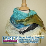 Nuno Felting Scarf Tutorial - High Texture  PDF