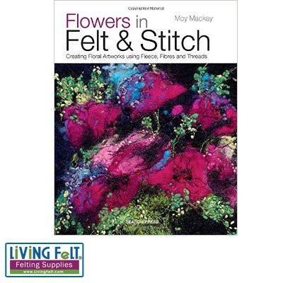 Flowers in Felt & Stitch