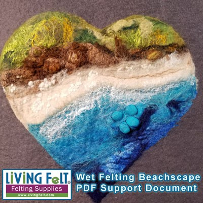 Wet Felting a Beachscape - PDF Support Document