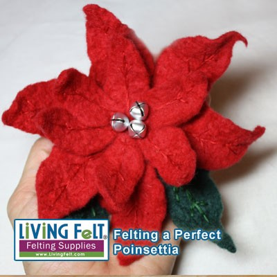 DOWNLOAD Felting a Perfect Poinsettia Tutorial