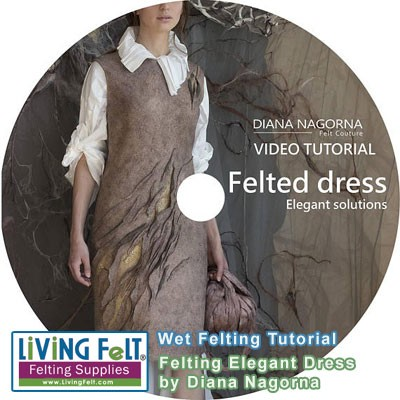 Nuno Felting Dress Tutorial VIDEO - Diana Nagorna