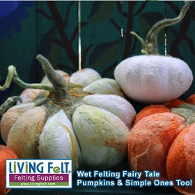 Digital Download: Wet Felting Tutorial: Fairytale Pumpkin