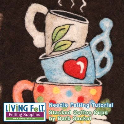 Needle Felting Tutorial: Stacked Coffee Cups PDF